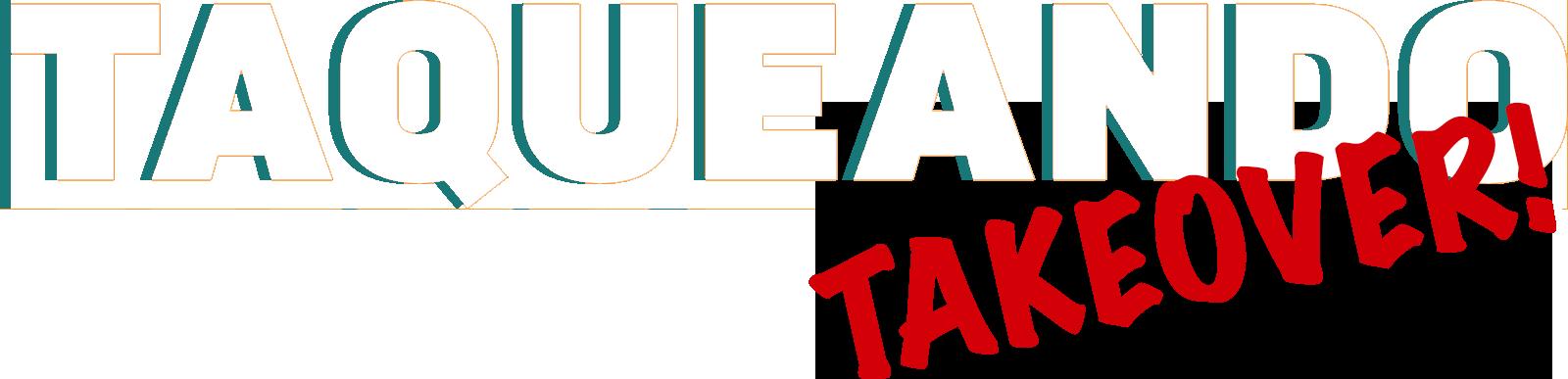 Bill_esparzas-taqueando-TAKEOVER-logo